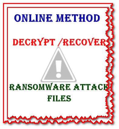 Online method to recover ransomware files