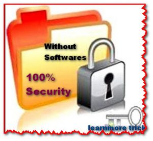 Folder lock without any software, Secure folder without software