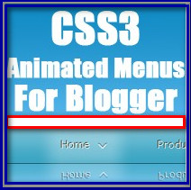 Top 5 Css3 Sliding animated menu for Blogger