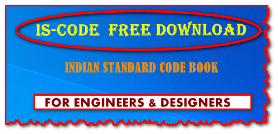 Indian Standard Code Free download I IS-CODE for Engineers